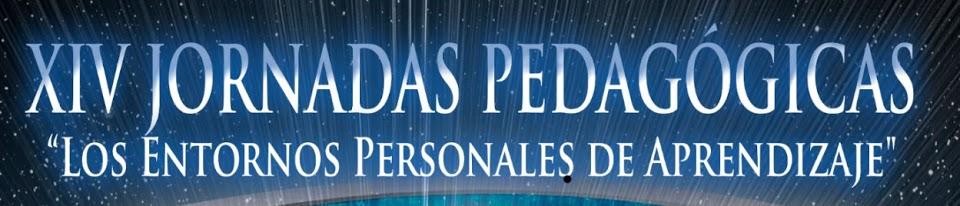 XIV Jornadas pedagógicas: Los entornos personales de aprendizaje
